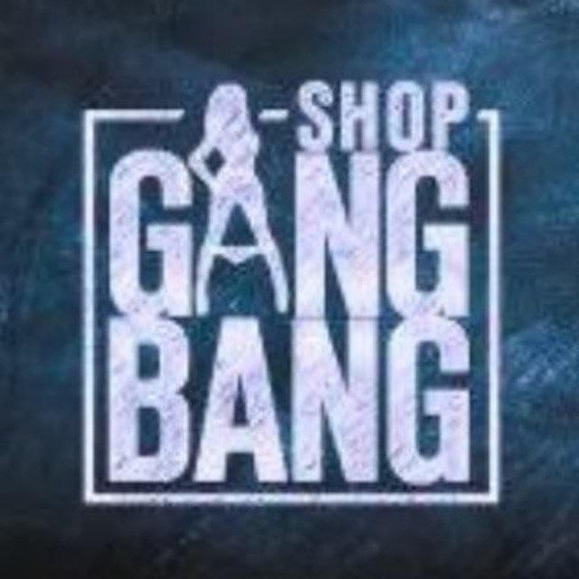 Gang Bang Shop